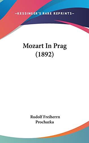 9781120808271: Mozart In Prag (1892) (German Edition)