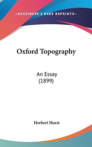 9781120808363: Oxford Topography: An Essay (1899)