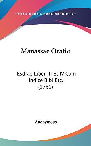 Manassae Oratio: Esdrae Liber III Et IV