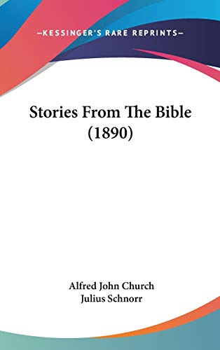 9781120815354: Stories From The Bible (1890)