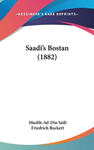 9781120816047: Saadi's Bostan (1882)