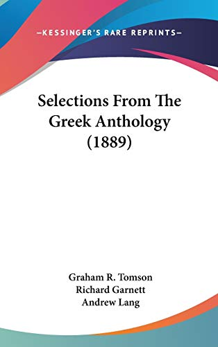 9781120822888: Selections From The Greek Anthology (1889)