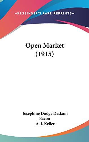 9781120825520: Open Market (1915)