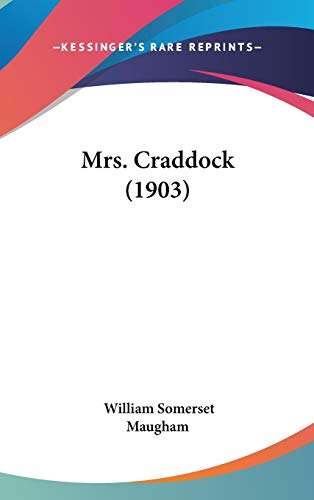 9781120832122: Mrs. Craddock (1903)