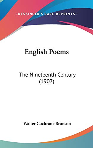 9781120849397: English Poems: The Nineteenth Century (1907)