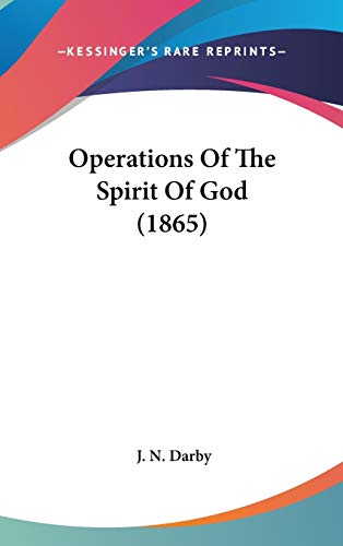 9781120851857: Operations Of The Spirit Of God (1865)