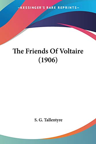 9781120882257: The Friends Of Voltaire (1906)
