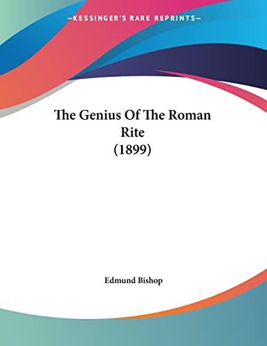9781120883810: The Genius Of The Roman Rite (1899)