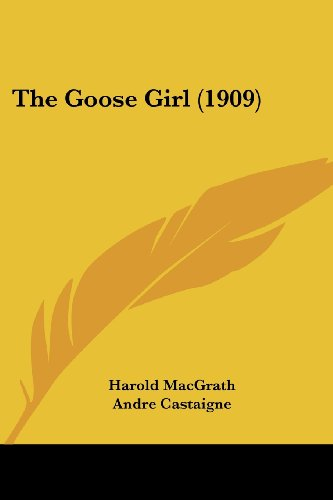 9781120886668: The Goose Girl (1909)