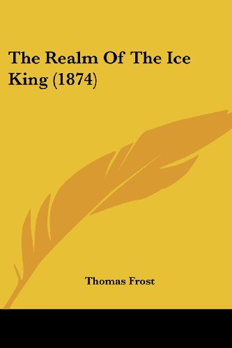 The Realm Of The Ice King (1874)
