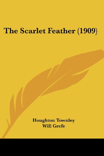 9781120924964: The Scarlet Feather (1909)