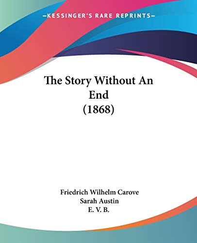 9781120931313: The Story Without An End (1868)