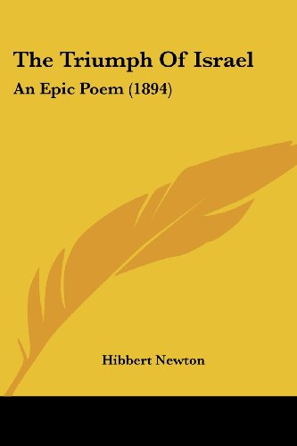 9781120934000: The Triumph Of Israel: An Epic Poem (1894)