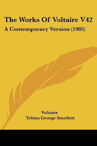 9781120937858: The Works Of Voltaire V42: A Contemporary Version (1905)