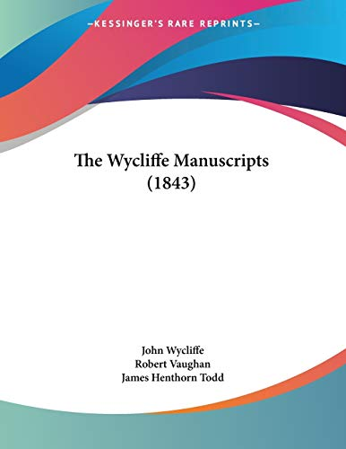 9781120938930: The Wycliffe Manuscripts (1843)