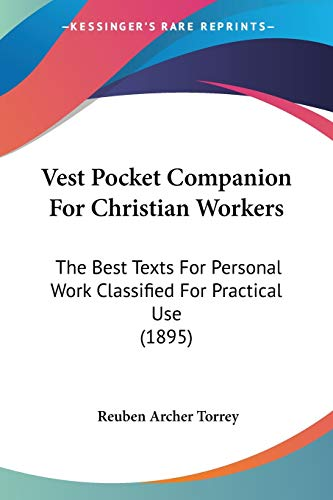 9781120951274: Vest Pocket Companion For Christian Workers: The Best Texts For Personal Work Classified For Practical Use (1895)