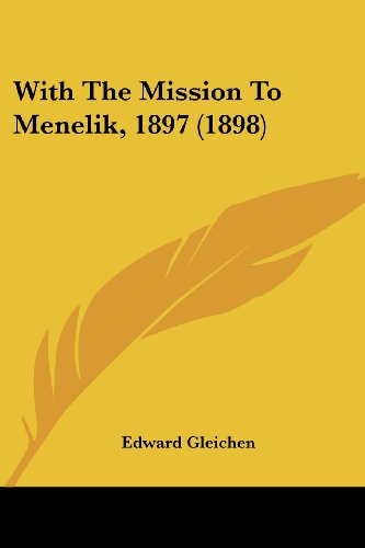 9781120958426: With The Mission To Menelik, 1897 (1898)