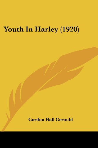 9781120960634: Youth In Harley (1920)