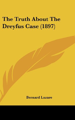 9781120970817: The Truth About The Dreyfus Case (1897)
