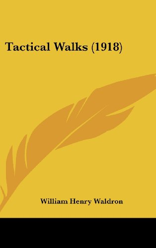 9781120972118: Tactical Walks (1918)