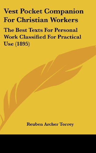 9781120972408: Vest Pocket Companion For Christian Workers: The Best Texts For Personal Work Classified For Practical Use (1895)