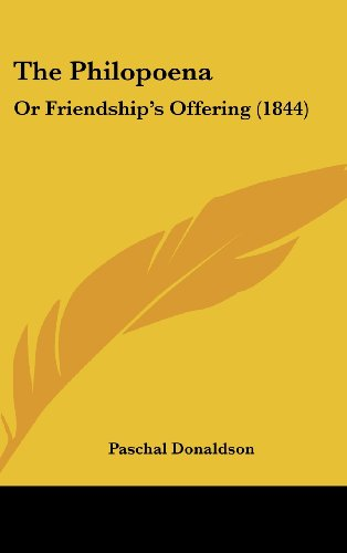 9781120982841: The Philopoena: Or Friendship's Offering (1844)