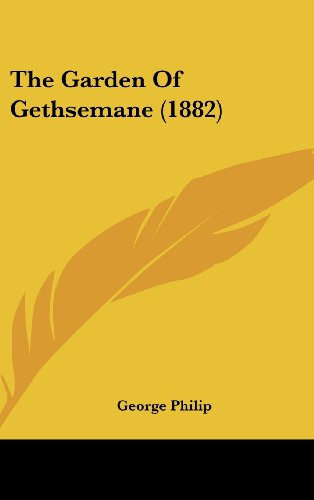 9781120987310: The Garden of Gethsemane (1882)