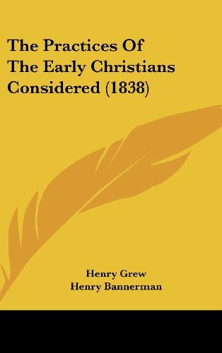 9781120991843: The Practices Of The Early Christians Considered (1838)