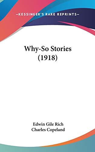 9781120993779: Why-So Stories (1918)