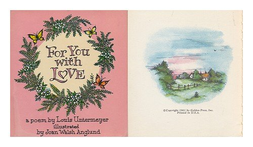For you with love: A poem (1121059686) by Untermeyer, Louis