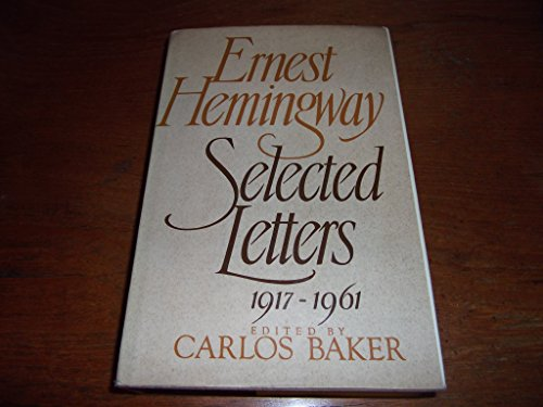 9781121060906: Ernest Hemingway, selected letters, 1917-1961