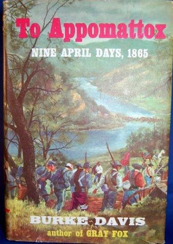 9781121097438: To Appomattox: Nine April Days, 1865