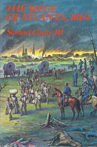 9781121100855: The siege of Atlanta, 1864