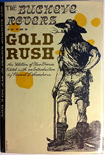 9781121101432: The Buckeye rovers in the gold rush: An edition of two diaries