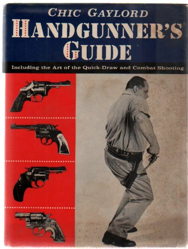 9781121107977: Handgunner's Guide: Including the Art of the Quick-Draw and Combat Shooting