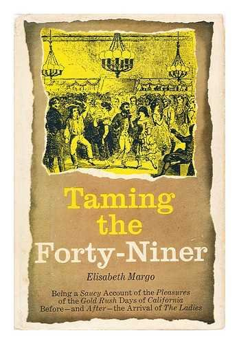 9781121158153: Taming the forty-niner