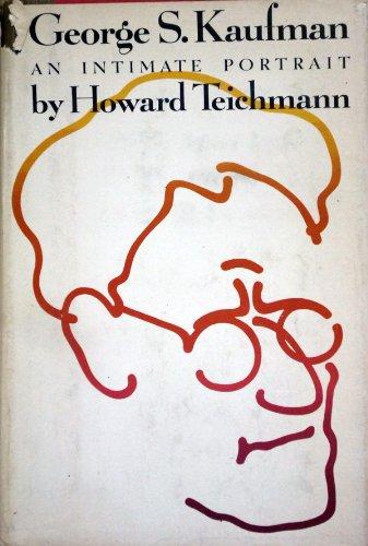 9781121213258: George S. Kaufman: An intimate Portrait