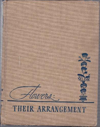 9781121272460: Flowers: Their Arrangement