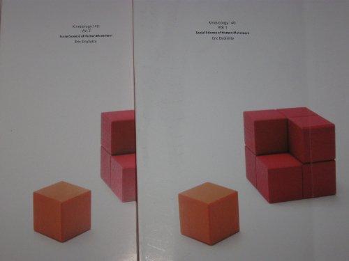 Social Science of Human Movement, Volumes 1 2