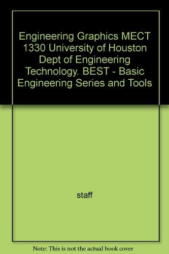 Engineering Graphics MECT 1330 University of Houston: staff