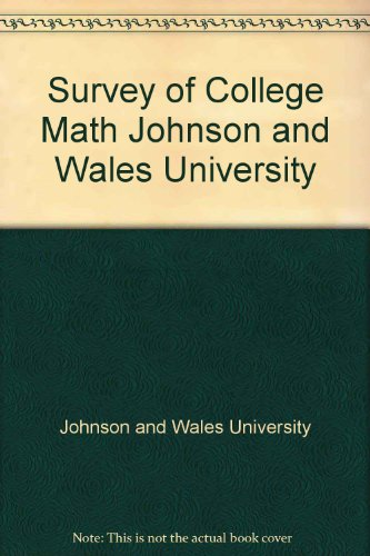 Survey of College Math Johnson and Wales: Johnson and Wales