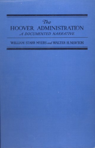 9781121358461: The Hoover Administration: A Documented Narrative