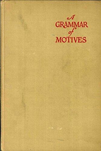 9781121410138: A Grammar of Motives