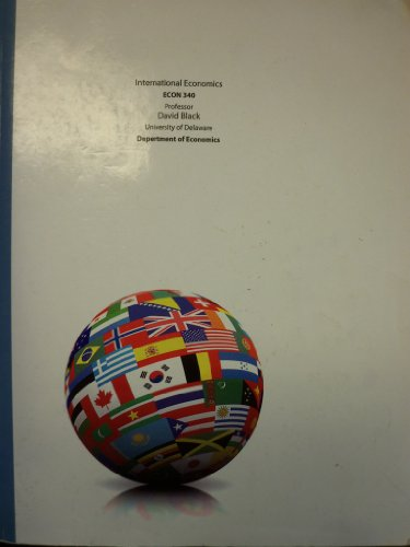 International Economics, 15th Edition (University of Delaware   ECON 340): Thomas Pugel