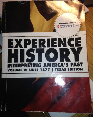 Experience History: Interpreting America's Past Volume 2: Davidson, James West;