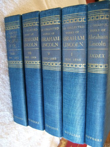 9781121527287: The Collected Works of Abraham Lincoln (Volume 1, 1824-1848)