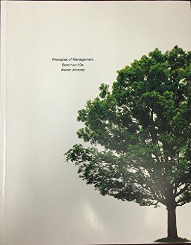 9781121542006: Principles of Management: Bateman 10e Warner University