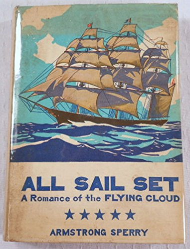 9781121569058: All Sail Set : A Romance of the Flying Cloud