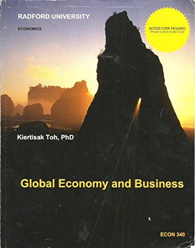Global Economy and Business (Radford University Edition): Kiertisak Toh