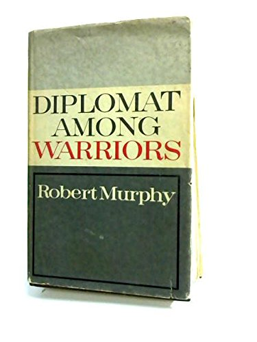 9781121616189: DIPLOMAT AMONG WARRIORS
